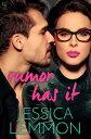 Rumor Has ItA Novel【電子書籍】[ Jessica Lemmon ]