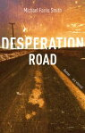 Desperation Road (eBook)[ Michael Farris Smith ]