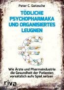 T���dliche Psychopharmaka und organisiertes Leugnen
