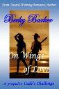 On Wings of Love【電子書籍】[ Becky Barker ]