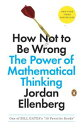 How Not to Be WrongThe Power of Mathematical Thinking