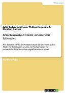 Branchenanalyse: Markt(-struktur) f���r Fallstudien