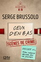 樂天商城 - Les dossiers de l'Agence 13 : Ceux d'en bas【電子書籍】[ Serge BRUSSOLO ]