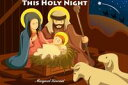 This Holy Night (The Birth of Jesus): Bible Stories【電子書籍】[ Margaret Kincaid ]