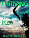 THRIVING The Three Steps To Take You Beyond Surviving