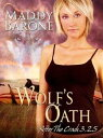 Wolf's Oath (After the Crash #3.25)After the Crash【電子書籍】[ Maddy Barone ]
