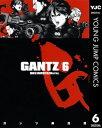 GANTZ 6【電子書籍】[ 奥浩哉 ]