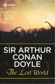 The Lost World【電子書籍】[ Sir Arthur Conan Doyle ]