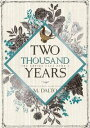 Two Thousand Years【電子書籍】 M. Dalto