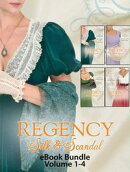 Regency Silk & Scandal eBook Bundle Volumes 1-4: The Lord and the Wayward Lady / Paying the Virgin's Price /��