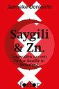 Saygili & Zn.lotgevallen van een Turkse familie in Nederland【電子書籍】[ Ja...