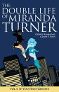THE DOUBLE LIFE OF MIRANDA TURNER VOL. 1: If You Have Ghosts #152