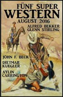 F���nf Super Western August 2016