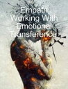 Empath Working With Emotional Transference【電子書籍】 Stephen Ebanks