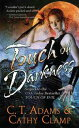 Touch of Darkness【電子書籍】[ Cathy Clamp ]