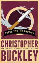 Thank You for Smoking【電子書籍】 Christopher Buckley