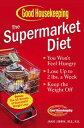 The Supermarket Diet【電子書籍】[ Janis Jibrin, M.S., R.D. ]