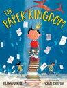 The Paper Kingdom【電子書籍】[ Helena Ku Rhee ]