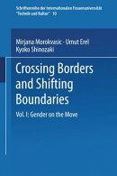 Crossing Borders and Shifting Boundaries