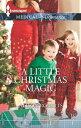 A Little Christmas Magic【電子書籍】[ Alison Roberts ]