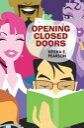 Opening Closed Doors【電子書籍】[ Keisha E. Pearson ]