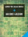 Racconti galiziani【電子書籍】[ Leopold von Sacher-Masoch ]