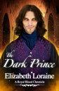 The Dark Prince【電子書籍】[ Elizabeth Loraine ]