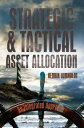 Strategic and Tactical Asset AllocationAn Integrated Approach【電子書籍】[ Henrik Lumholdt ]