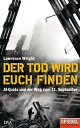 Der Tod wird euch findenAl-Qaida und der Weg zum 11. September - Ein SPIEGEL-Buch【電子書籍】 Lawrence Wright
