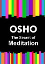 樂天商城 - The Secret of Meditation【電子書籍】[ Osho ]
