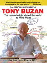 The Official Biography of Tony Buzan【電子書籍】[ Raymond Keene OBE ]