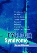 Dyslogic Syndrome