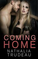 Coming Home: A Billionaire Romance Short Story