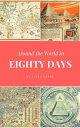 Around the World In Eighty Days【電子書籍】[ Jules Verne ]