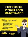 SUCCESSFUL WEIGHT LOSS MAINTENANCE【電子書籍】[ Mathieu Rousseau ]