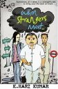 When Strangers meet..Sometimes all it takes is a Stranger's tale to bring your life back on track...【電子書籍】[ K Hari Kumar ]