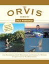 The Orvis Guide to Fly FishingMore Than 300 Tips for Anglers of All Levels【電子書籍】[ Tom Rosenbauer ]