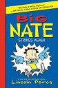 Big Nate Strikes Again【電子書籍】[ Lincoln Peirce ]