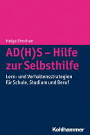 AD(H)S - Hilfe zur Selbsthilfe