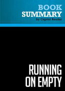 Summary of Running On Empty: How the Democratic and Republican Parties Are Bankrupting Our Future and What A��