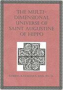The Multi-Dimensional Universe of Saint Augustine of Hippo