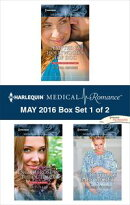 Harlequin Medical Romance May 2016 - Box Set 1 of 2