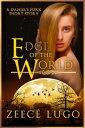Edge of the World【電子書籍】 Zeec Lugo