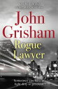Rogue Lawyer【電子書籍】[ John Grisham ]