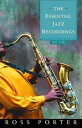 The Essential Jazz Recordings101 CDs【電子書籍】[ Ross Porter ]