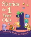 Stories for 1 Year Olds【電子書籍】 Igloo Books Ltd