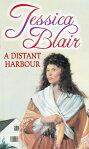 A Distant Harbour[ Jessica Blair ]