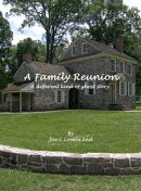 A Family Reunion: A Different Kind of Ghost Story