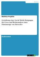 Gestaltung einer Social Media Kampagne f���r Crocs und Werbeanalyse einer Printanzeige von Mercedes