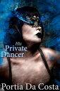 His Private Dancer【電子書籍】[ Portia Da Costa ]